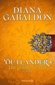 Cover - Gabaldon, Diana - Outlander 2 - Die geliehene Zeit - Knaur