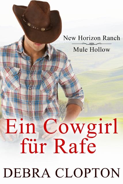 Cover - Clopton, Debra - Ein Cowgirl für Rafe (427x640)