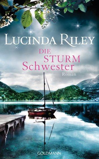 Cover - Riley, Lucinda - Die Sturmschwester - Goldmann