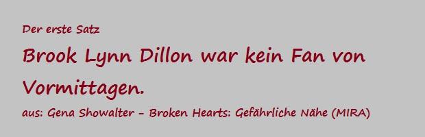 Der erste Satz - Showalter, Gena - Broken Hearts - Gefährliche Nähe