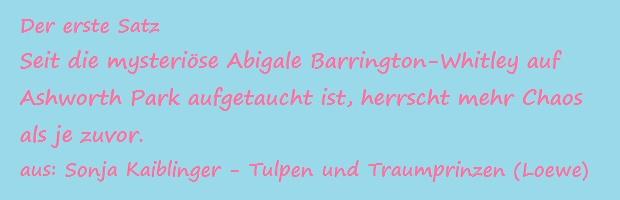 Der erste Satz - Kaiblinger, Sonja - Tulpen und Traumprinzen