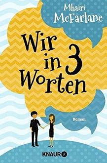Cover - McFarlane, Mhairi - Wir in drei Worten - Knaur