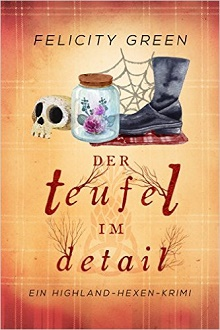 Cover - Green, Felicity - Der Teufel im Detail (Self-Published)