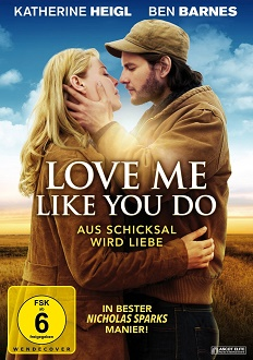 Love Me Like You Do - Aus Schicksal wird Liebe DVD-Cover - Ascot Elite