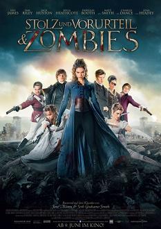 Stolz und Vorurteil und Zombies Plakat - Universum Film