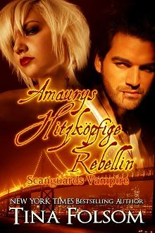 Cover - Folsom, Tina - Scanguards 2 - Amaurys hitzköpfige Rebellin