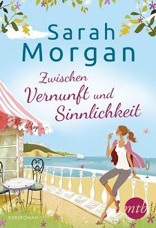 Cover - Morgan, Sarah - Zwischen Vernunft und Sinnlichkeit