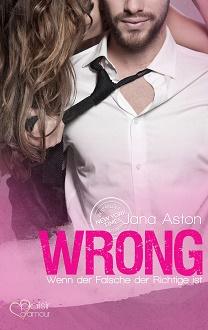 cover-aston-jana-wrong-wenn-der-falsche-der-richtige-ist
