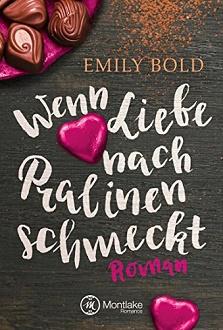 cover-bold-emily-wenn-liebe-nach-pralinen-schmeckt