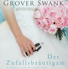 cover-swank-denise-grover-der-zufallsbraeutigam