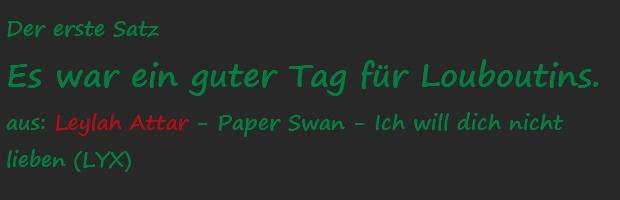 der-erste-satz-attar-leylah-paper-swan-ich-will-dich-nicht-lieben