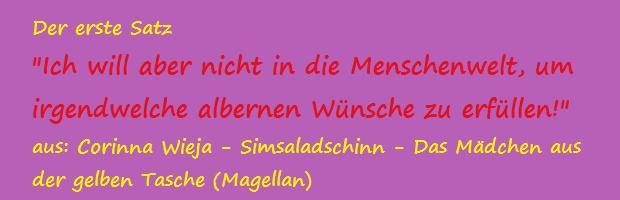 Der erste Satz - Wieja, Corinna - Simsaladschinn - Das Mädchen aus der gelben Tasche