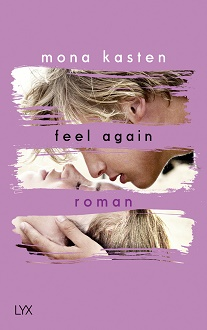 Cover - Kasten, Mona - Feel Again - LYX