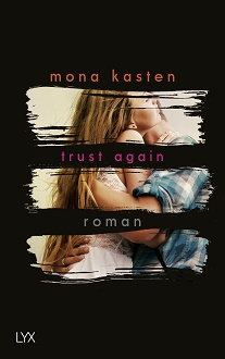 Cover - Kasten, Mona - Trust Again - LYX