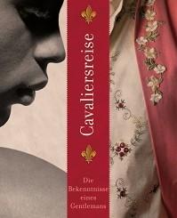 Cover - Lee, Mackenzi - Cavaliersreise - Die Bekenntnisse eines Gentlemans - Königskinder