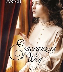 Cover - Axtell, Ruth - Esperanzas Weg - Francke