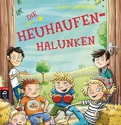 Die Heuhaufen-Halunken von Sven Gerhardt
