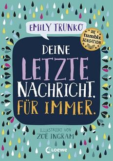 Cover - Trunko, Emily - Deine letzte Nachricht. Für immer - Loewe