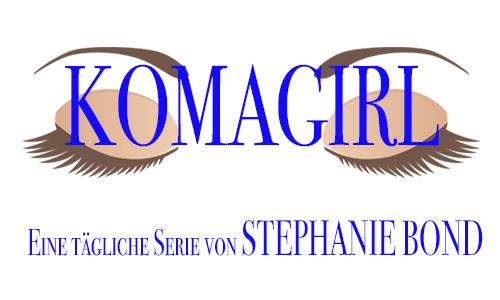 Anzeige Stephanie Bond Komagirl