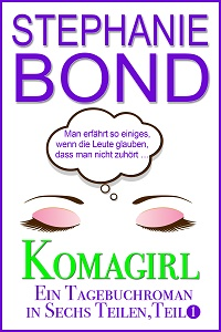 Cover - Bond, Stephanie - Komagirl, Teil 1