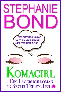 Cover - Bond, Stephanie - Komagirl, Teil 3