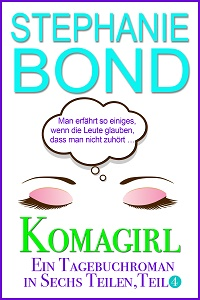 Cover - Bond, Stephanie - Komagirl, Teil 4