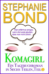 Cover - Bond, Stephanie - Komagirl, Teil 5