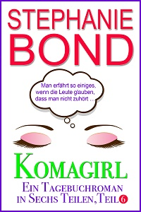 Cover - Bond, Stephanie - Komagirl, Teil 6