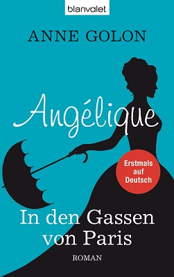 Cover - Golon, Anne - Angélique - In den Gassen von Paris - Blanvalet