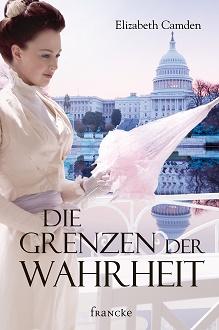 Cover - Camden, Elizabeth - Die Grenzen der Wahrheit - Francke