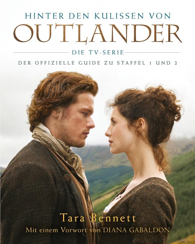 Cover - Bennett, Tara - Hinter den Kulissen von Outlander - Die TV-Serie - Der offizielle Guide zu Staffel 1 und 2 - Panini