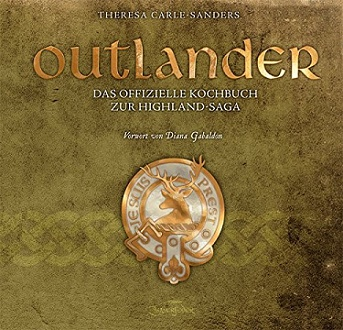 Cover - Carle-Sanders, Theresa - Das offizielle Kochbuch zur Highland-Saga - Zauberfeder