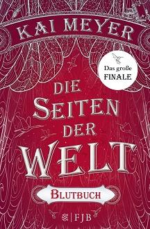 Cover - Meyer, Kai - Die Seiten der Welt 3 - Blutbuch - FJB
