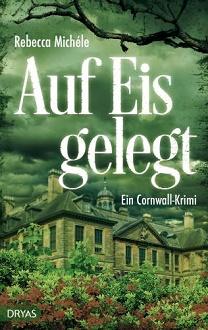 Cover - Michéle, Rebecca - Auf Eis gelegt - Dryas
