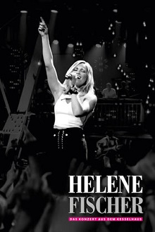 Helene Fischer - Das Konzert aus dem Kesselhaus - DVD-Cover - Universal Music