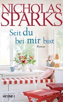 Cover - Sparks, Nicholas - Seit du bei mir bist - Heyne
