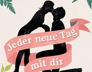 Cover - Valentin, Luisa - Jeder neue Tag mit dir von Luisa Valentin