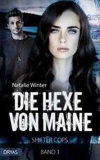 Cover - Winter, Natalie - Shifter Cops 1 - Die Hexe von Maine - Dryas
