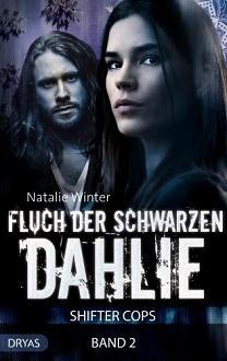 Cover - Winter, Natalie - Shifter Cops 2 - Fluch der schwarzen Dahlie - Dryas