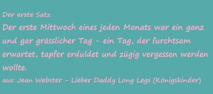 Der erste Satz - Webster, Jean - Lieber Daddy Long Legs