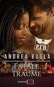 Cover - Bugla, Andrea - PID 4 - Fatale Träume - books2read