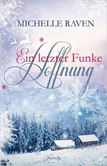 Cover - Raven, Michelle - Ein letzter Funke Hoffnung - Self-Published