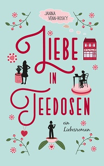 Cover – Venn-Rosky, Janina – Liebe in Teedosen – Self-Published