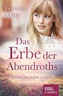 Cover - May, Valentina - Das Erbe der Abendroths 3 - Frühlingserwachen