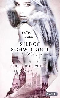Cover - Bold, Emily - Silberschwingen 1 - Erbin des Lichts - Thienemann-Esslinger