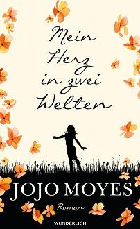 Cover - Moyes, Jojo - Mein Herz in zwei Welten - Wunderlich