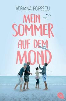 Cover - Popescu, Adriana - Mein Sommer auf dem Mond - cbt