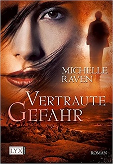 Cover - Raven, Michelle - Hunter 1 - Vertraute Gefahr - LYX