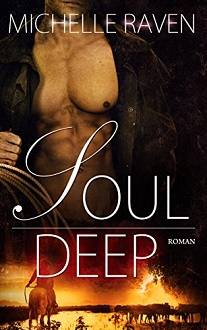 Cover - Raven, Michelle - Lyons Ranch 1 - Soul Deep - Self-published