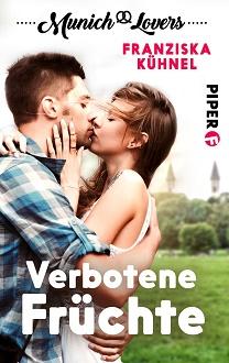 Cover - Kühnel, Franziska - Munich Lovers 2 - Verbotene Früchte - Lisa und Jonas - Piper